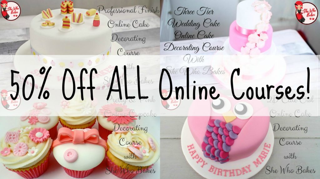 Cake Decorating Course Salisbury Uk : 50% Off ALL Online Courses! - She Who Bakes