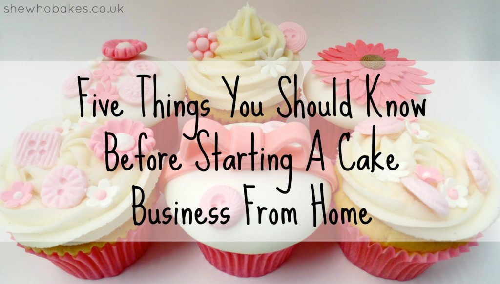 Start A Business With Cakes In Uk