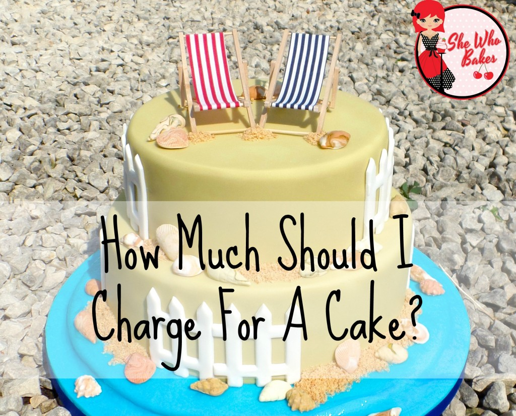 How Much Should I Charge For A Cake