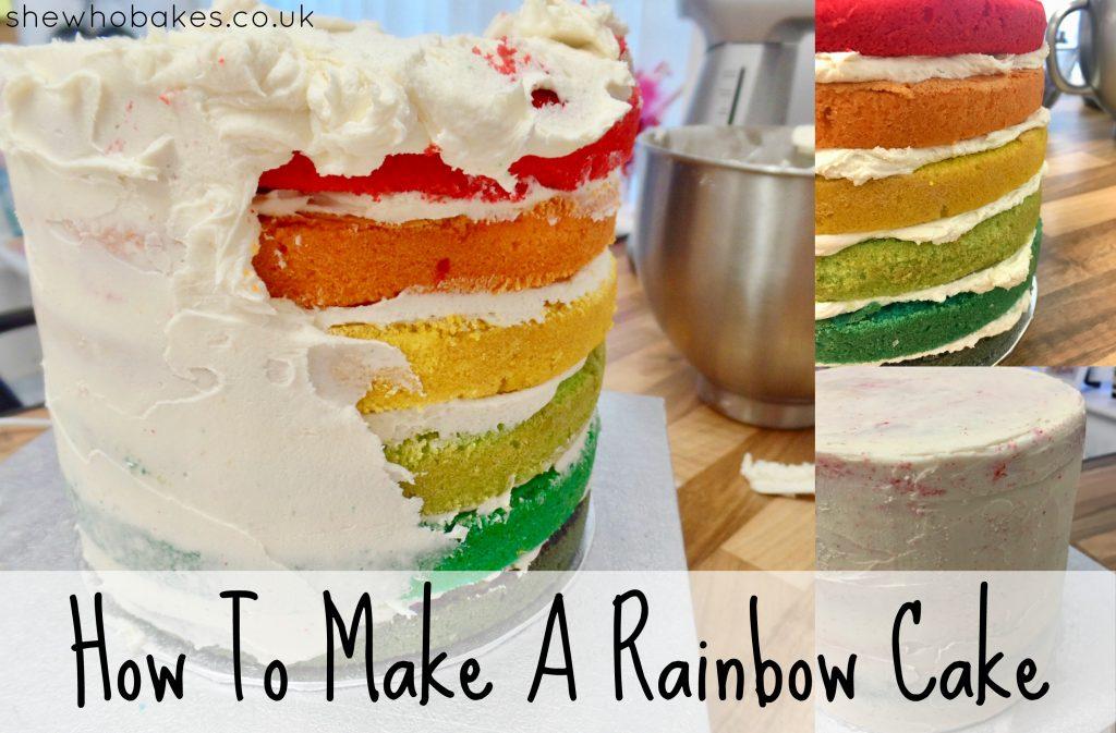 How To Make A Rainbow Cake She Who Bakes