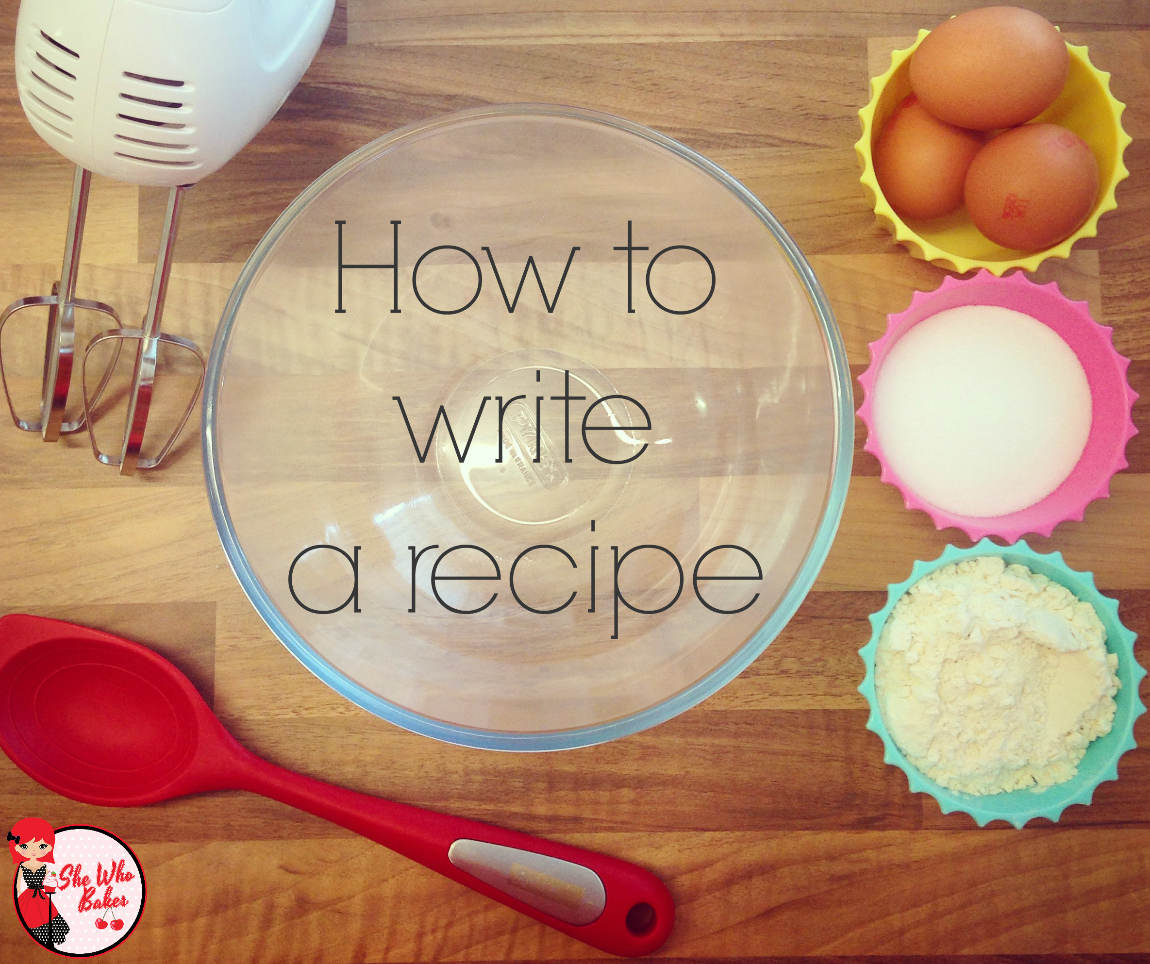 How to Write Recipes - Advice and Tips