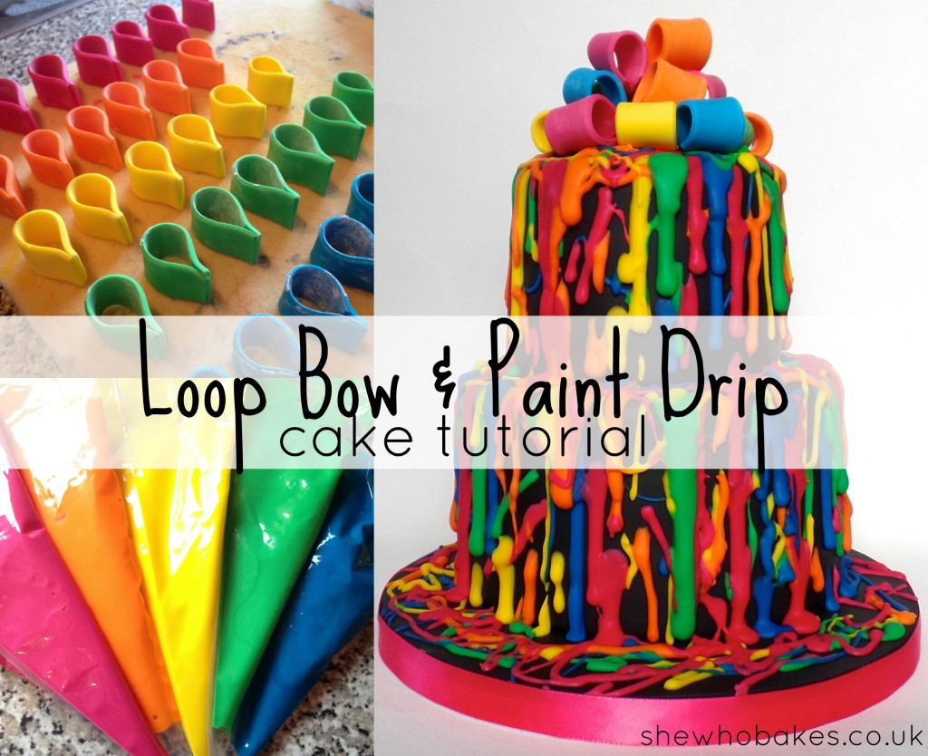 Loop Bow Amp Paint Drip Cake Tutorial She Who Bakes